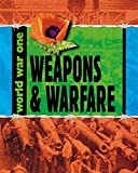 Weapons and Warfare (World War One)