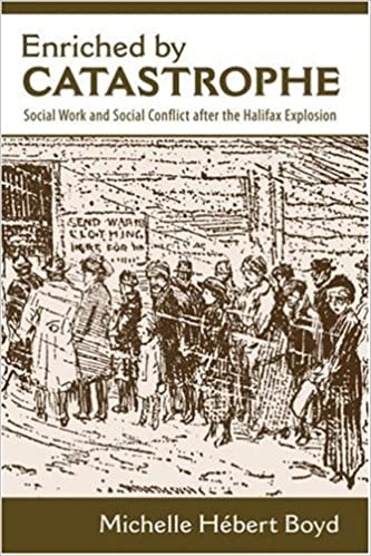 Book Enriched by Catastrophe: Social Work and Social Conflict after the Halifax Explosion