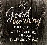 P. Graham Dunn Good Morning This is God...Rustic Dark 10 x 10 Wood Pallet Design Wall Art Sign Plaque
