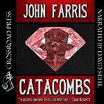 Catacombs | John Farris