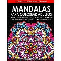 Mandalas para Colorear Adultos: Libro de colorear antiestrés