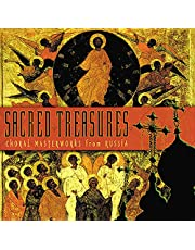 Sacred Treasures: Choral Masterpieces From Russia