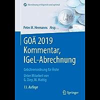 GOÄ 2019 Kommentar, IGeL-Abrechnung: Gebührenordnung für Ärzte (Abrechnung erfolgreich optimiert)