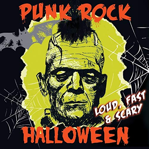 Punk Rock Halloween - Loud Fast & Scary! -