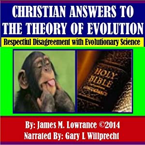 Christian Answers to the Theory of Evolution Audiobook