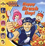 Happy Brush Day! (LazyTown (8x8))
