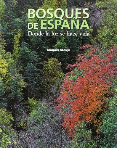 Descargar Libro Bosques De España Joaquín Araújo