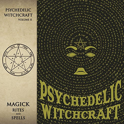 Psychedelic Witchcraft-Magick Rites And Spells-CD-FLAC-2017-NBFLAC Download
