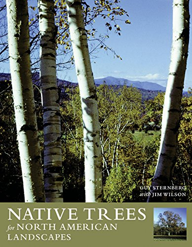 Download Native Trees for North American Landscapes pdf epub