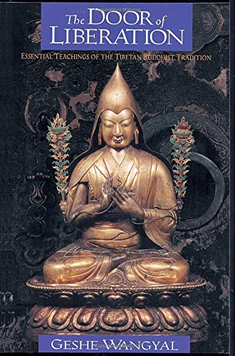 (The Door of Liberation: Essential Teachings of the Tibetan Buddhist Tradition)