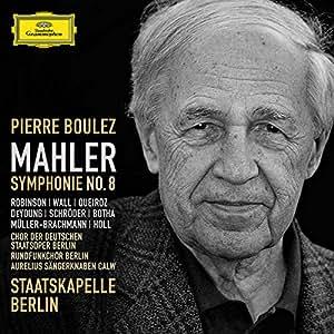Mahler: Symphony No. 8 ~ Boulez