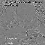 County of Sacramento v. Lewis: Case Briefing | A. Biographer