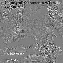 County of Sacramento v. Lewis: Case Briefing