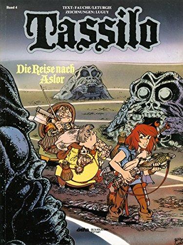 Tassilo: Band 4: Die Reise nach Asior