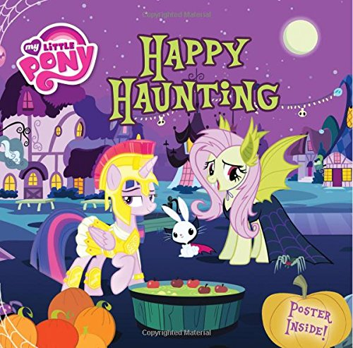 My Little Pony: Happy Haunting (My Little Pony (Little, Brown & Company))]()