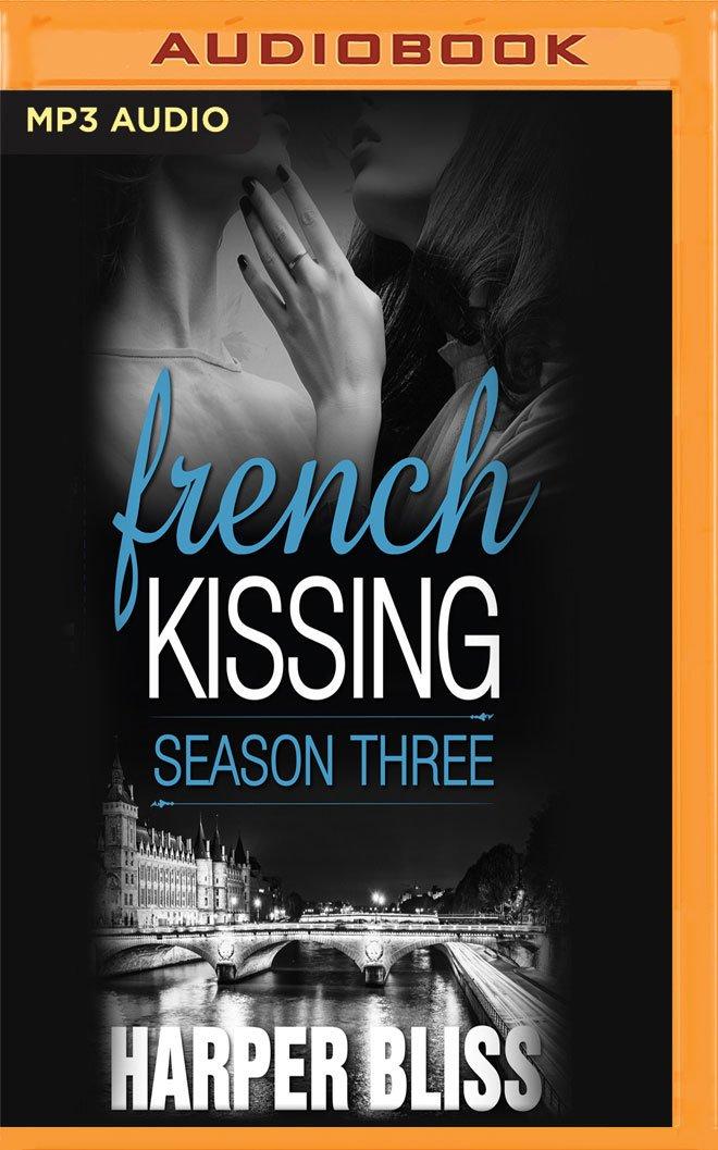 French Kissing, Season Three