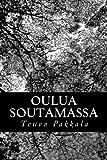 Oulua Soutamassa, Teuvo Pakkala, 148409400X