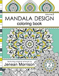 Mandala Design Adult Coloring Book: An Adult Coloring Book for Stress-Relief, Relaxation, Meditation and Creativity (Jenean Morrison Adult Coloring Books)
