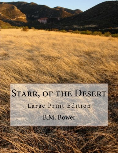 Download Starr, of the Desert: Large Print Edition PDF