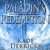 Paladin's Redemption | Kade Derricks