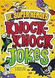 DC Super Heroes Knock-Knock Jokes (DC Super Heroes Joke Books)