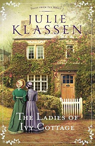 [By Julie Klassen] The Ladies of Ivy Cottage (Tales from Ivy Hill) (Paperback)【2017】by Julie Klassen (Author) (Paperback)