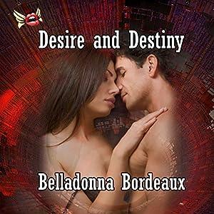 Desire and Destiny Audiobook