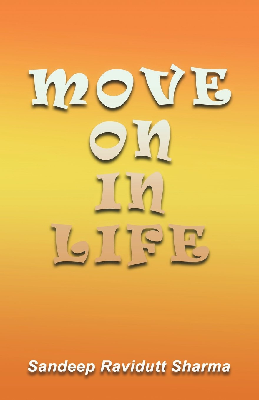 Buy Move On In Life Motivational Thoughts And Quotes For You Book