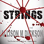 Strings | Allison M. Dickson