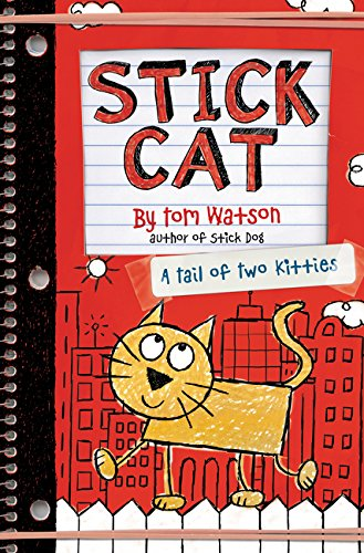 Two Kitties - Stick Cat: A Tail of Two Kitties