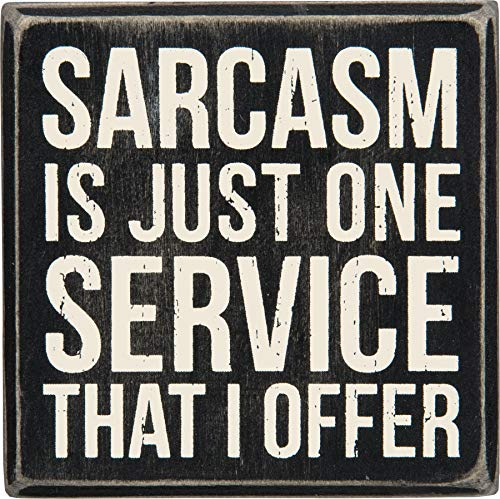 "Primitives by Kathy Box Sign, Sarcasm is Just One Service That I Offer - Funny and Sarcastic Decor for Office or Home - Wood, 4"" Square"