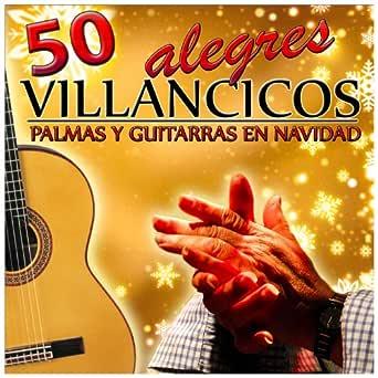 50 Alegres Villancicos. Palmas y Guitarras en Navidad de Varios ...