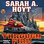 Through Fire: The Second Book of the Earth Revolution | Sarah A. Hoyt