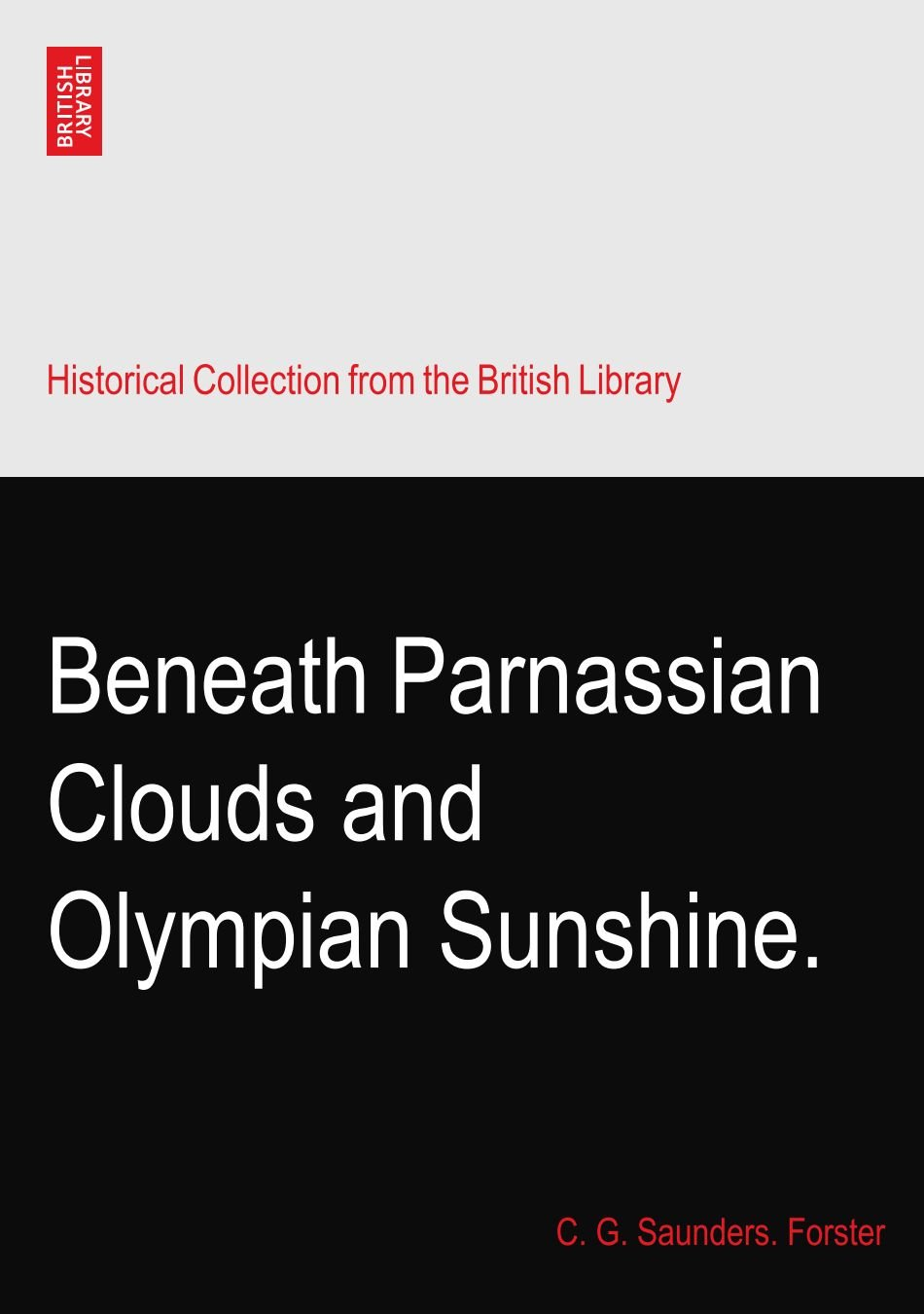 Beneath Parnassian Clouds and Olympian Sunshine. PDF