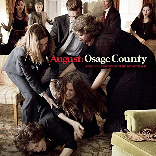 August: Osage County (2013) Movie Soundtrack