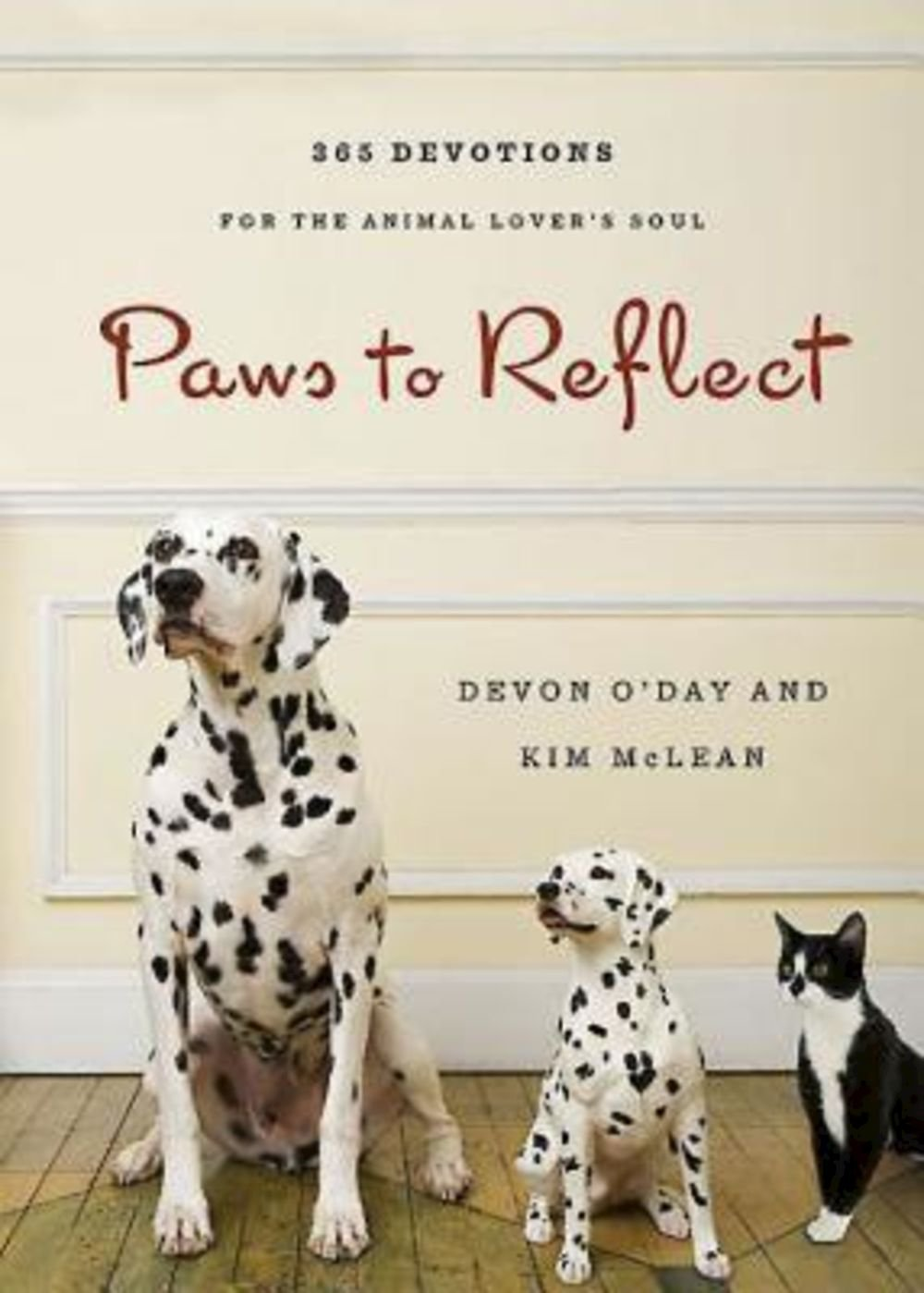 Paws to Reflect: 365 Daily Devotions for the Animal Lover's Soul: Kim  McLean, Devon O'Day: 9781426744174: Amazon.com: Books