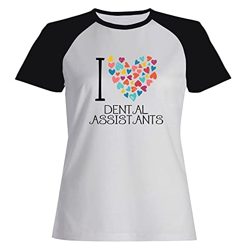 Idakoos love Dental Assistants Maglietta Raglan Donna