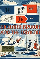 Richard Brown and the Dragon