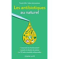 Les antibiotiques au naturel