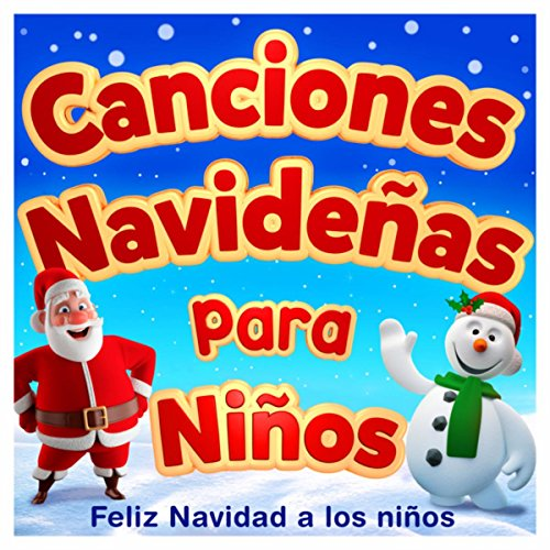 Canciones Navideñas Para Niños Feliz Navidad a los Niños