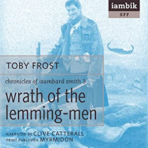 Wrath of the Lemming-Men Audiobook
