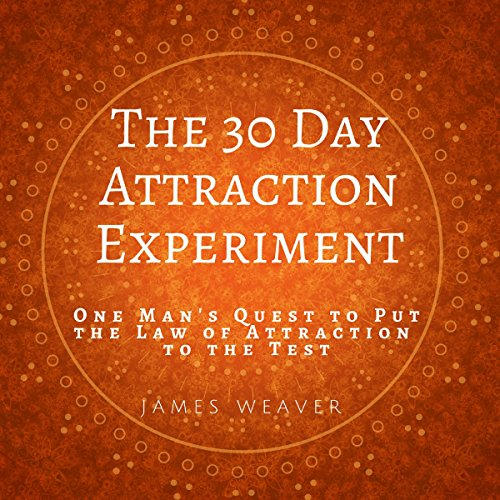 E.b.o.o.k The 30 Day Attraction Experiment: One Man's Quest to Put the Law of Attraction to the Test<br />R.A.R