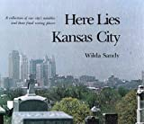 Here Lies Kansas City, Wilda Sandy, 0918797004