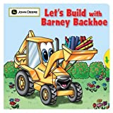 Let's Build with Barney Backhoe, Jane E. Gerver, 076243130X