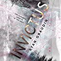 Invictus Audiobook by Ryan Graudin Narrated by Maxwell Hamilton