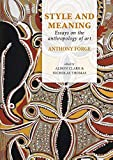 img - for Style and Meaning: Essays on the anthropology of art (Pacific Presences) book / textbook / text book