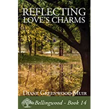 Reflecting Love's Charms (Bellingwood Book 14)