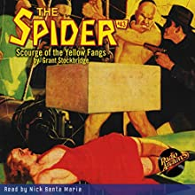 The Spider: Spider #43 April 1937 Audiobook by Grant Stockbridge,  RadioArchives.com Narrated by Nick Santa Maria