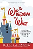 Be Our Guest (Revised and Updated Edition): Perfecting the ...