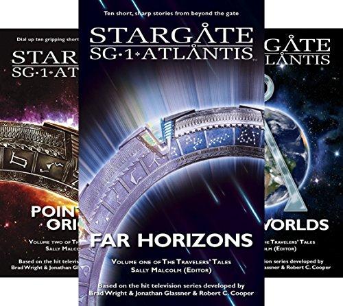 STARGATE SG-1 STARGATE ATLANTIS Travelers' Tales (3 Book Series)